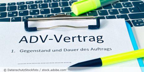 ADV-Vertrag_Av-Vertrag_Auftragsdatenverarbeitung_AdobeStock_217187164